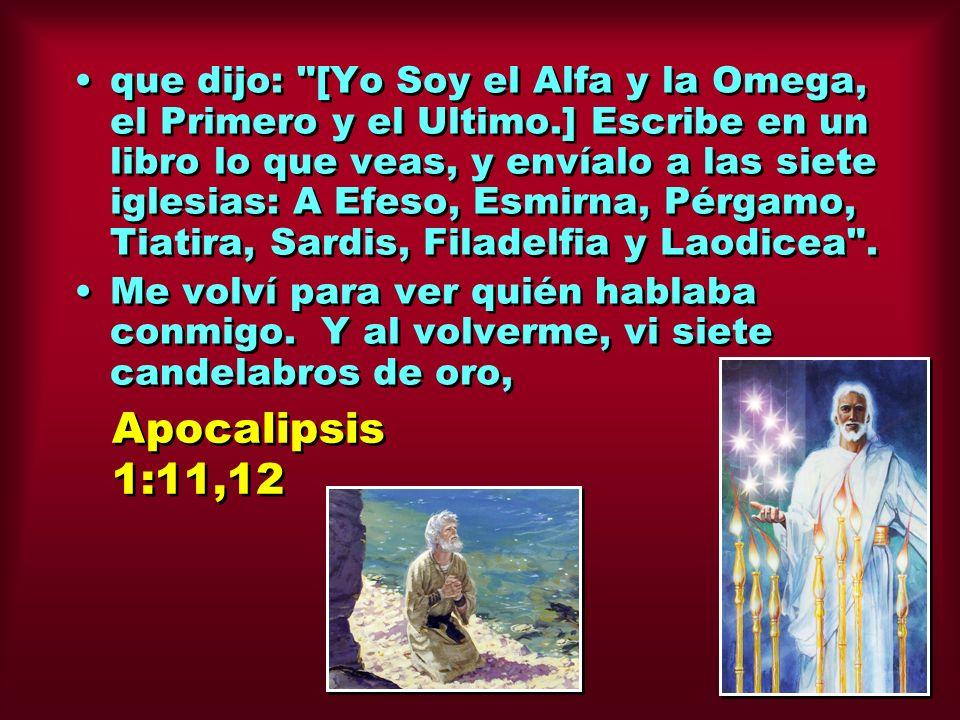 que dijo: [Yo Soy el Alfa y la Omega, el Primero y el Ultimo